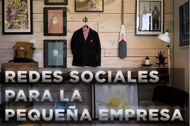 Redes Sociales para la pequeña Empresa